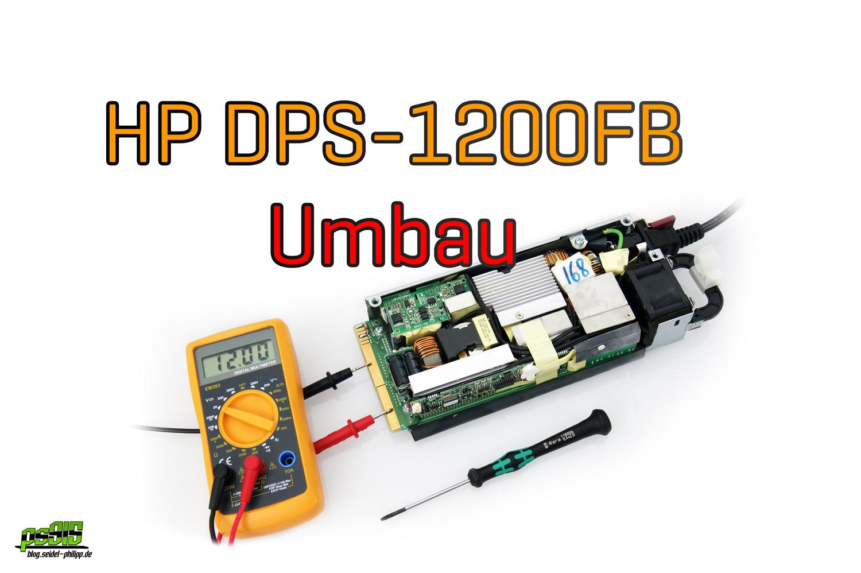 Hp Dps 1200fb Netzteil Umbauen Für Ein Lipo Ladegerät