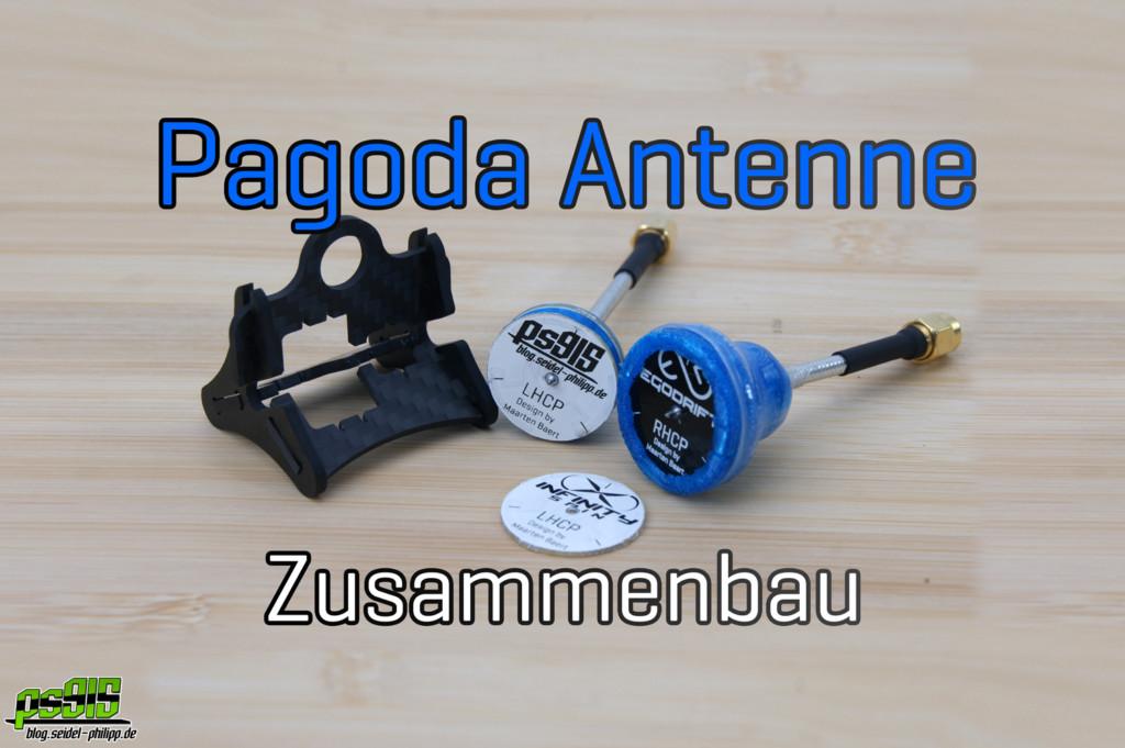 Pagoda FPV Antenna Titelbild